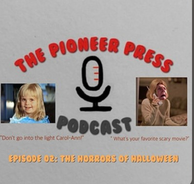 The Pioneer Press Episode 02: The Horrors of Halloween