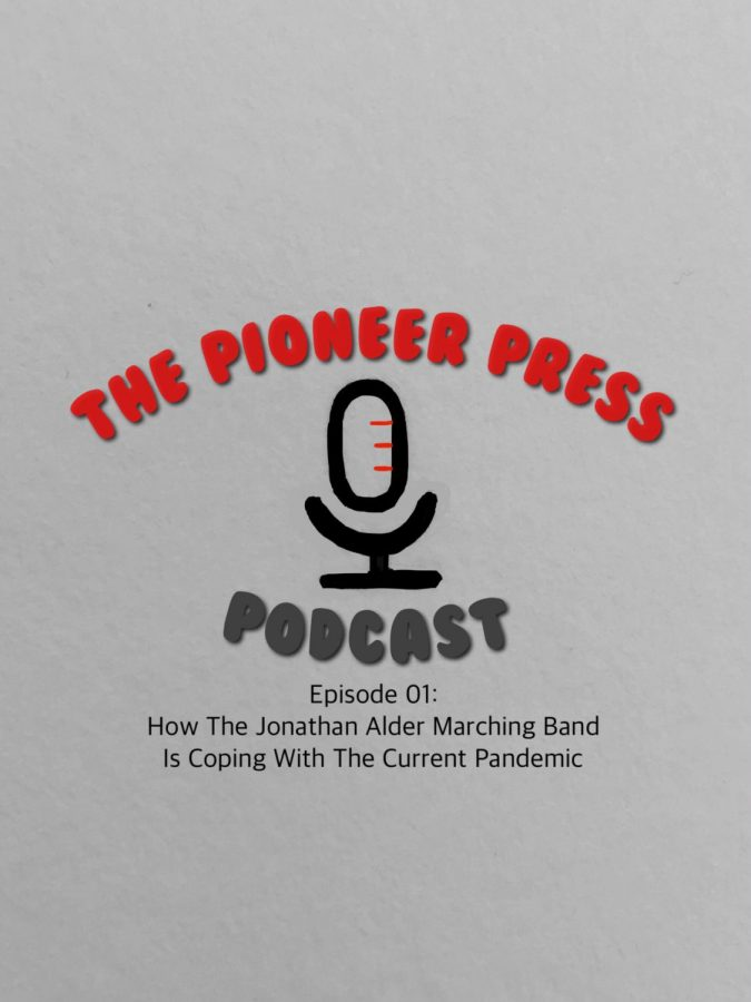 The Pioneer Press Podcast Episode 01: How The Jonathan Alder Marching Band Is Coping With The Current Pandemic